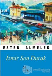 İzmir Son Durak