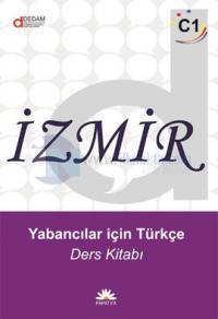 İzmir Yabancılar İçin Türkçe C1 - Ders Kitabı