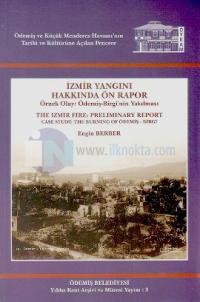 İzmir Yangını Hakkında Ön Rapor - The Izmir Fire: Preliminary Report