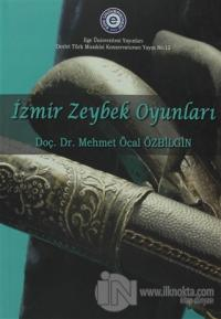 İzmir Zeybek Oyunları