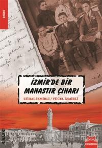 İzmir'de Bir Manastır Çınarı