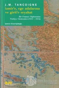 İzmir'e Ege Adalarına ve Girit'e Seyahat