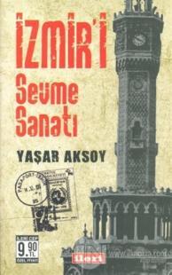 İzmir'i Sevme Sanatı