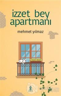 İzzet Bey Apartmanı Mehmet Yılmaz