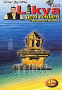 İzzet Şipal ' le Likya Gezi Rehberi - Dalaman'dan Kemer'e