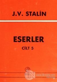 J. V. Stalin Eserler Cilt 5 Josef V. Stalin