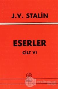 J. V. Stalin Eserler Cilt 6