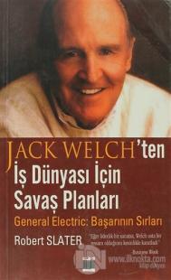 Jack Welch'ten İş Dünyası İçin Savaş Planları