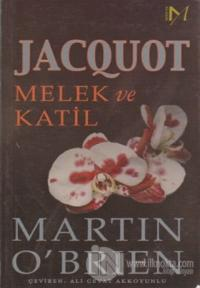 Jacquot Melek ve Katil