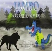 Jambo Karanlık Orman