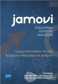 Jamovi Uygulamalı İstatistik Analizleri