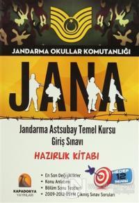 Jandarma Okullar Komutanlığı Jana 2015: Jandarma Astsubay Temel Kursu Giriş Sınavı - Hazırlık Kitabı
