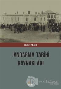 Jandarma Tarihi Kaynakları