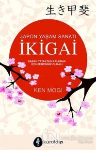 Japon Yaşam Sanatı İkigai
