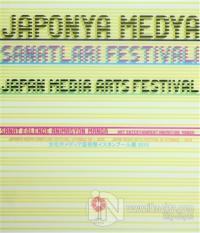 Japonya Medya Sanatları Festivali İstanbul'da - 2010