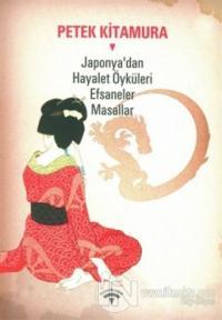 Japonya'dan Hayalet Öyküleri  Efsaneler Masallar