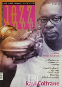 Jazz Blues Emprovize Müzik Dergisi Sayı: 2 / 2014 (Ciltli)