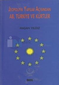 Jeopolitik Yapılar Açısından AB, Türkiye ve Kürtler