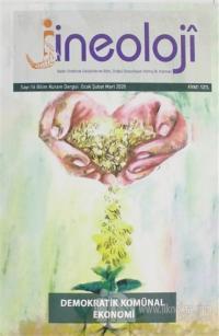 Jineoloji Bilim Kuram Dergisi Sayı: 16 Ocak - Şubat - Mart 2020