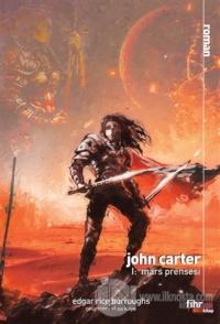John Carter 1: Mars Prensesi Edgar Rice Burroughs