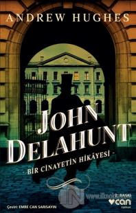 John Delahunt: Bir Cinayetin Hikayesi