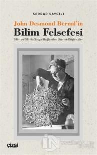 John Desmond Bernal'in Bilim Felsefesi