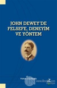 John Dewey'de Felsefe Deneyim ve Yöntem