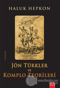 Jön Türkler ve Komplo Teorileri