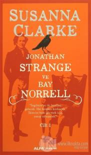Jonathan Strange ve Bay Norrell Cilt: 1