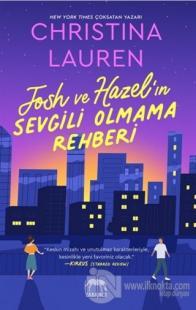 Josh ve Hazel'ın Sevgili Olmama Rehberi