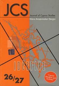 Journal of Cyprus StudiesKıbrıs Araştırmaları Dergisi 26/27