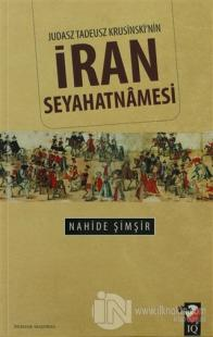 Judasz Tadeusz Krusinski'nin İran Seyahatnamesi