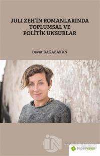 Juli Zeh'in Romanlarında Toplumsal ve Politik Unsurlar