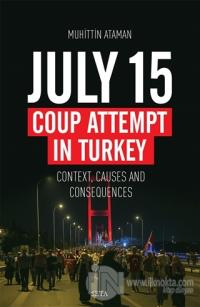 July 15 Coup Attempt İn Turkey