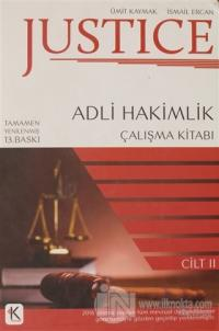 Justice - Adli Hakimlik Çalışma Kitabı 2.Cilt (Ciltli)