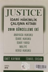 Justice İdari Hakimlik Çalışma Kitabı - 2018 Güncelleme Eki