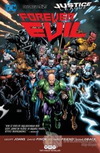 Justice League Forever Evil: Daima Kötülük %25 indirimli Geoff Johns
