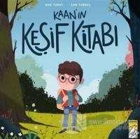 Kaan'ın Keşif Kitabı Nur Tunay