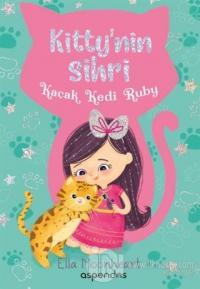 Kaçak Kedi Ruby - Kitty'nin Sihri
