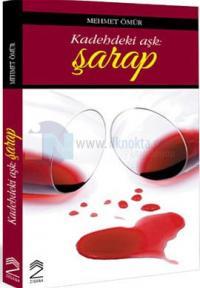 Kadehteki Aşk: Şarap