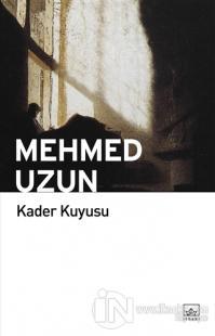 Kader Kuyusu %40 indirimli Mehmed Uzun