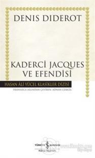 Kaderci Jacques ve Efendisi (Ciltli)
