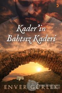 Kader'in Bahtsız Kaderi