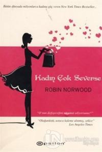 Kadın Çok Severse %25 indirimli Robin Norwood