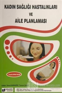 Kadın Sağlığı Hastalıkları ve Aile Planlaması