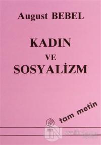 Kadın ve Sosyalizm (Tam Metin)