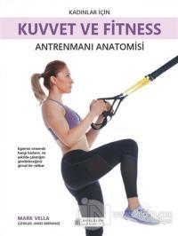 Kadınlar İçin Kuvvet ve Fitness Antrenmanı Anatomisi