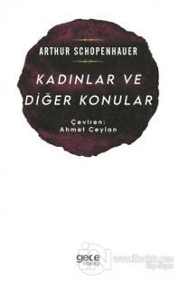 Kadınlar ve Diğer Konular Arthur Schopenhauer