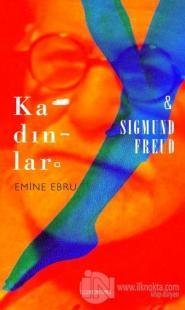 Kadınlar ve Sigmund Freud