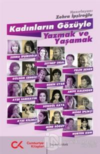 Kadınların Gözüyle Yazmak ve Yaşamak
